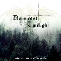 Downcast Twilight - Under the Wings of the Aquila [CD]