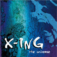 X-ING - Crossing the Universe [CD]
