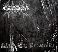 Caedes - Blood, War, Perversion [Digi-CD]