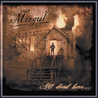 Morgul - All Dead Here... [CD]