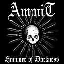 AmmiT - Hammer of darkness [CD]