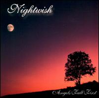 Nightwish - Angels Fall First [CD]