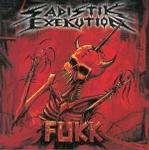 Sadistik Exekution - Fukk [CD]