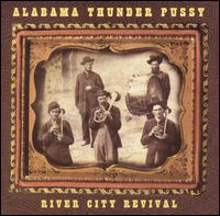 Alabama Thunderpussy - River City Revival [CD]