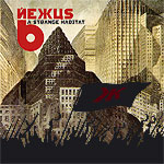 Nexus 6 - A Strange Habitat [CD]