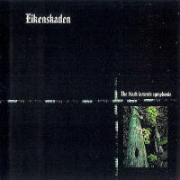 Eikenskaden - The Black Laments Symphonie [CD]