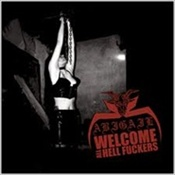 Abigail - Welcome All Hell Fuckers [CD]