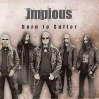 Impious - Born To Suffer [CD]
