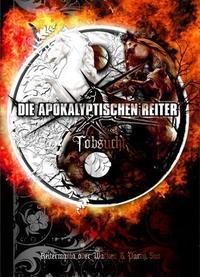 Die Apokalyptischen Reiter - Tobsucht [DVD]