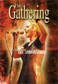 The Gathering - In Motion [DVD]