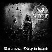Moontower - Darkness... Glory to Hatred [CD]