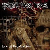 Extreme Noise Terror - Law of Retaliation [CD]