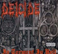 Deicide - In Torment in Hell [CD]