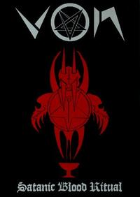 Von - Satanic Blood Ritual [DVD]