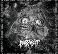Parasit – A Proud Tradition Of Stupidity [CD]
