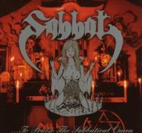 Sabbat - ...To Praise the Sabbatical Queen [CD]