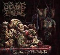 Severe Torture - Slaughtered [Digi-CD]