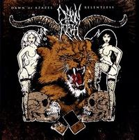 Dawn of Azazel - Relentless [CD]