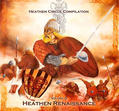 Heathen Circle Compilation - Heathen Renaissance [CD]