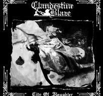 Clandestine Blaze - City of Slaughter [CD]