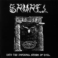 Samael - Into the Infernal Storm of Evil [CD]