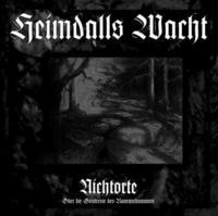 Heimdalls Wacht - Nichtorte - Oder Die Geistreise Des Runenschamanen [CD]