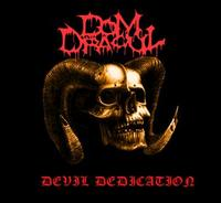 Dom Dracul - Devil Dedication [Digi-CD]