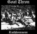 Goat Thron - Ruthlessness [CD]