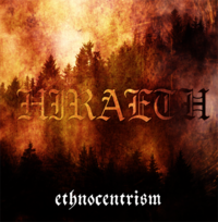 Hiraeth - Ethnocentrism [CD]