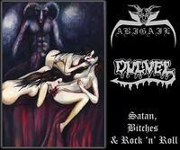 Abigail/Dulvel - Satan, Bitches & Rock 'n' Roll [CD]