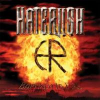Haterush - Baptised in Fire [CD]