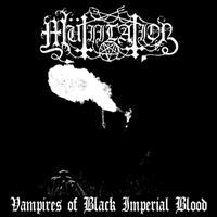 Mütiilation - Vampires of Black Imperial Blood [CD]
