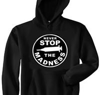 Never Stop The Madness [Hood]