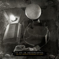 11 as in Adversaries - The Full Intrepid Experience of Light [CD]