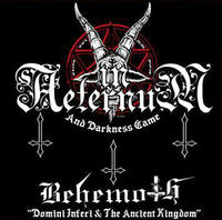 In Aeternum - And Darkness Came + Behemoth [CD]