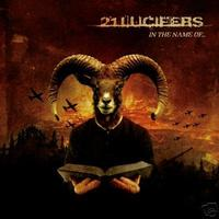 21 Lucifers - In The Name Of... [CD]