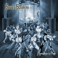 Bound by Blasphemy - Apocalypse is Nigh [CD]