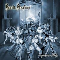 Bound by Blasphemy - Apocalypse is Nigh [CD]