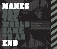 Manes - How The World Came to an End [CD]