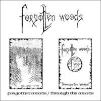 Forgotten Woods - Forgotten Woods/Through the Woods [CD]
