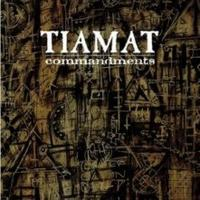 Tiamat - Commandments [CD]