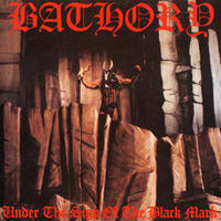 Bathory - Under the Sign of the Black Mark [CD]