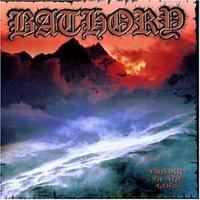 Bathory - Twilight of the Gods [CD]