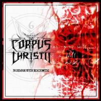 Corpus Christii - In League With Black Metal [CD]