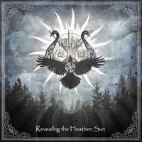 Hildr Valkyrie - Revealing the Heathen Sun [CD]