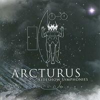 Arcturus - Sideshow symphonies [CD]