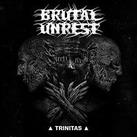 Brutal Unrest - Trinitas [CD]