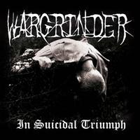 Wargrinder - In Suicidal Triumph [CD]