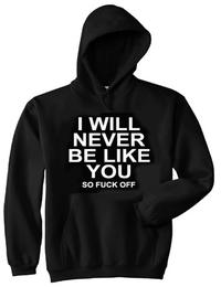 I Will Never Be Like You [Hood]