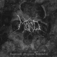 Mord  - Imperium Magnum Infernalis [CD]